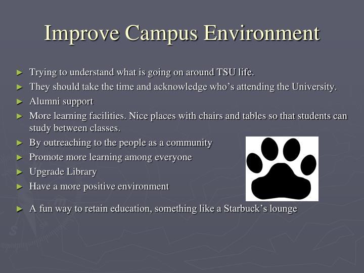 Improve Campus Environment