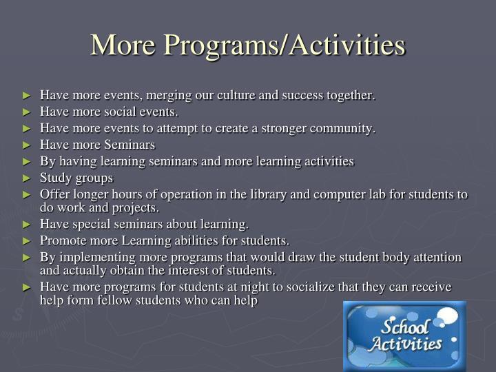 More Programs/Activities