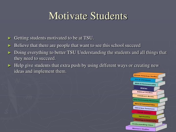 Motivate Students