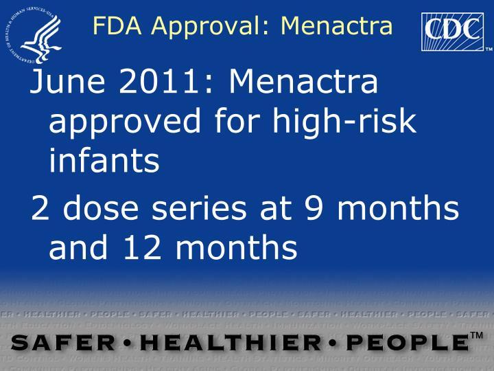 FDA Approval: Menactra