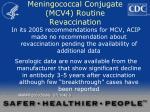 meningococcal conjugate mcv4 routine revaccination