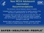new mcv4 adolescent vaccination recommendations