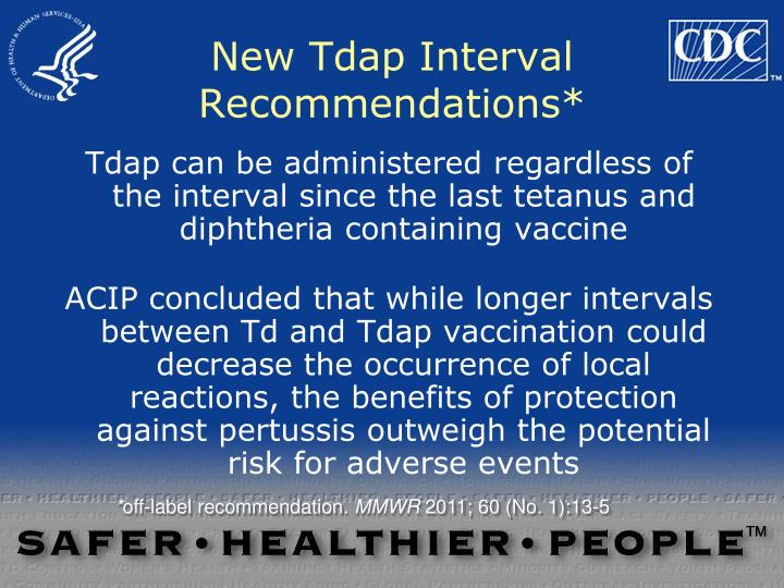 New Tdap Interval Recommendations*
