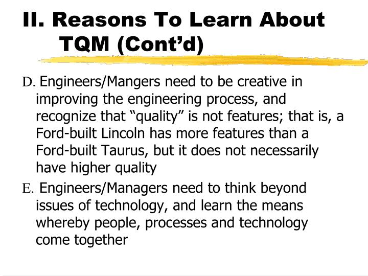 II. Reasons To Learn About TQM (Cont'd)