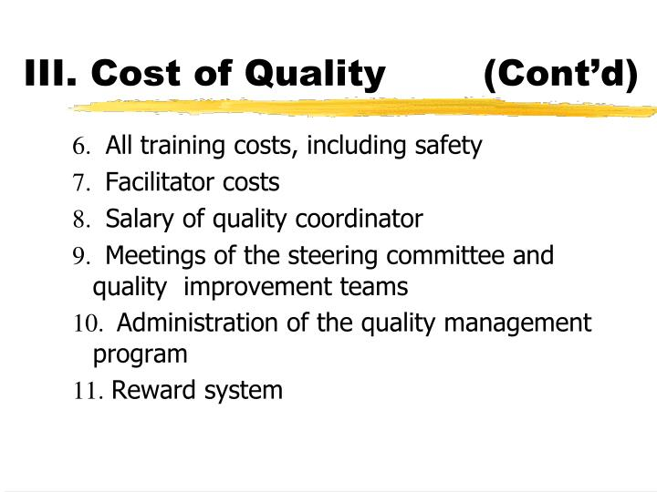 III. Cost of Quality		(Cont'd)