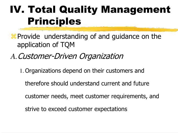 IV. Total Quality Management Principles