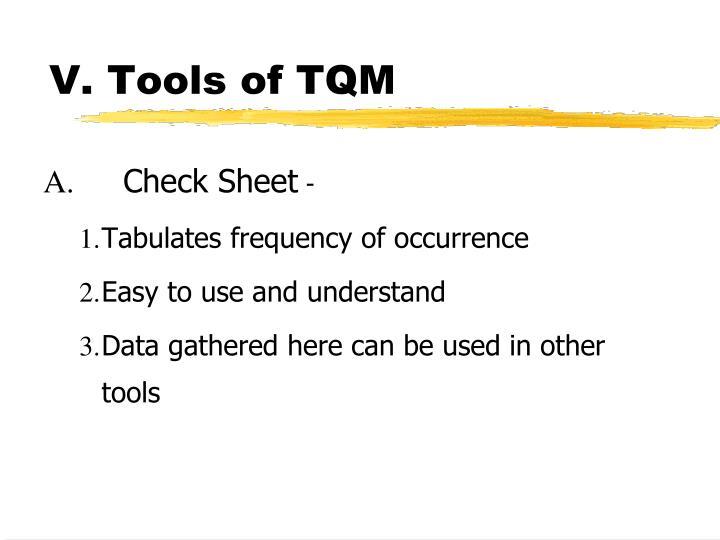 V. Tools of TQM