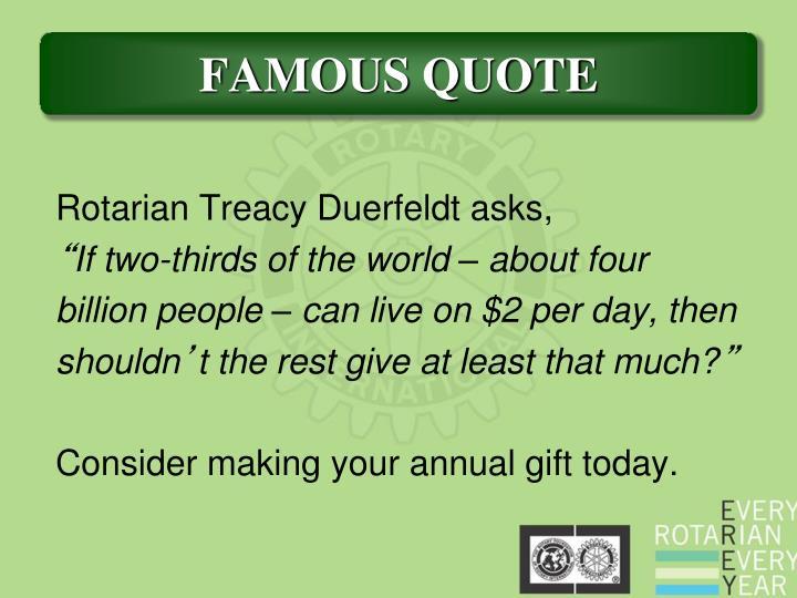 Rotarian Treacy Duerfeldt asks,