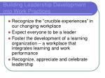 building leadership development into work practices
