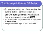 tla strategic initiatives ce series