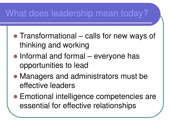 What does leadership mean today?