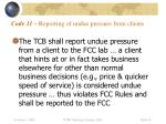code 11 reporting of undue pressure from clients