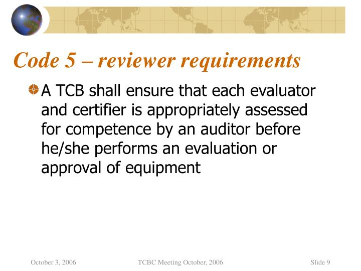 Code 5 – reviewer requirements