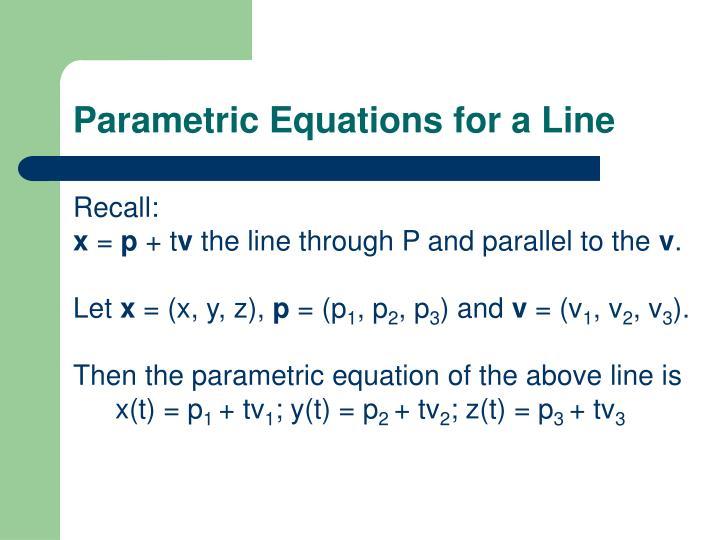 Parametric Equations for a Line