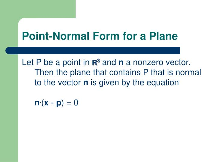 Point-Normal Form for a Plane