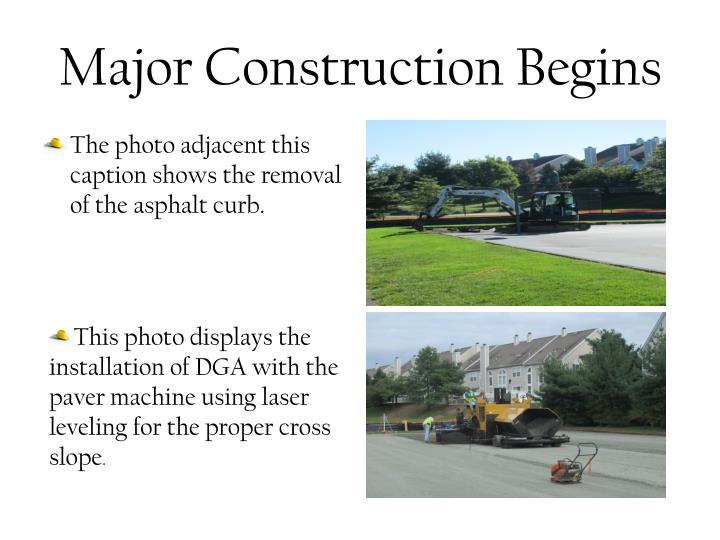 Major Construction Begins