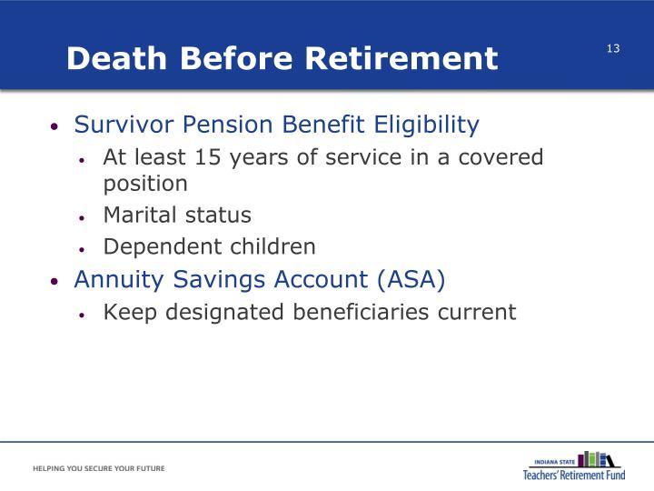 Death Before Retirement