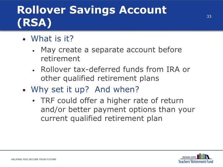 Rollover Savings Account (RSA)