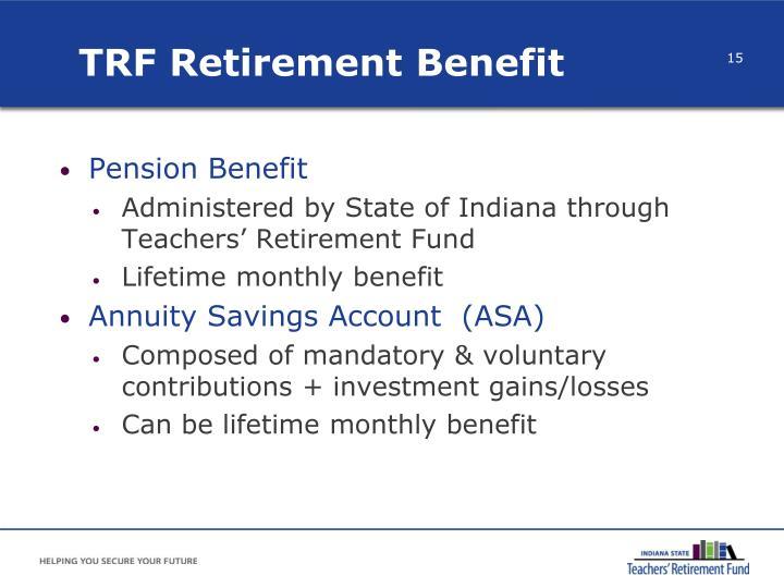 TRF Retirement Benefit