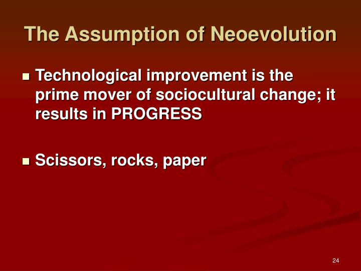 The Assumption of Neoevolution