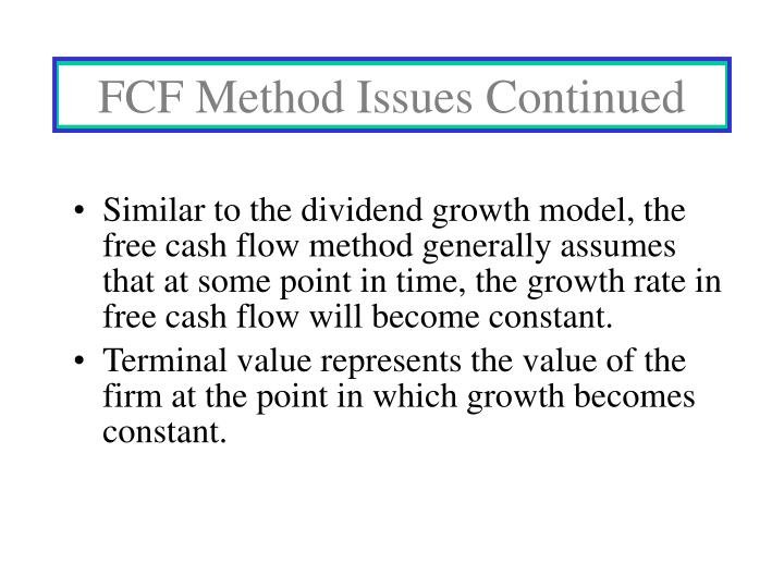 FCF Method Issues Continued