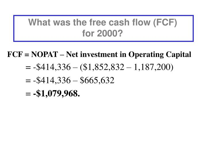 What was the free cash flow (FCF)    for 2000?