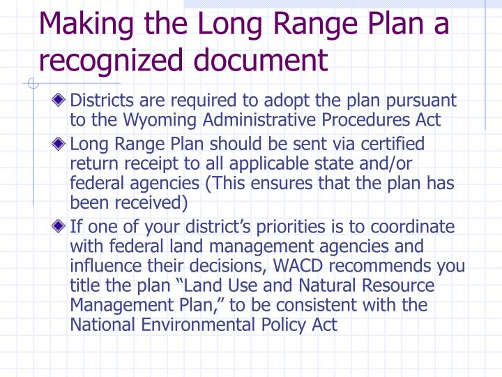 Making the Long Range Plan a recognized document
