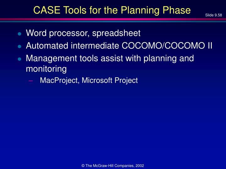 CASE Tools for the Planning Phase