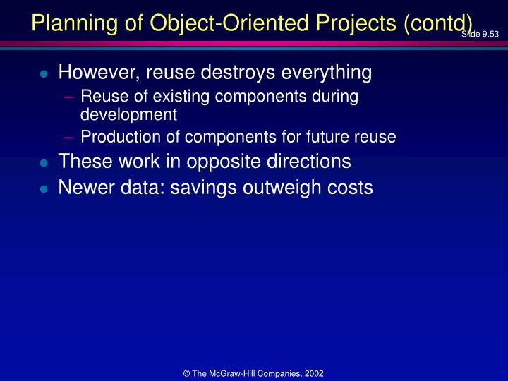 Planning of Object-Oriented Projects (contd)