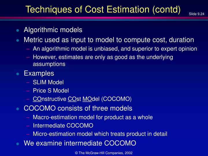 Techniques of Cost Estimation (contd)