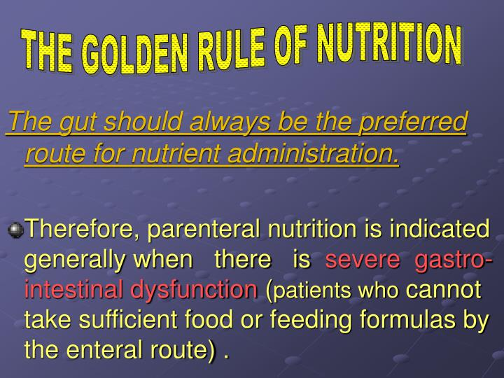THE GOLDEN RULE OF NUTRITION