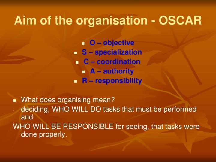 Aim of the organisation oscar
