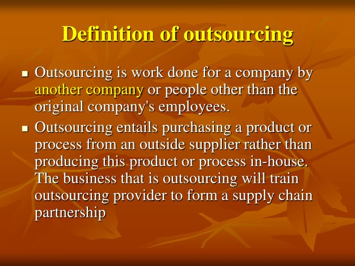 Definition of outsourcing