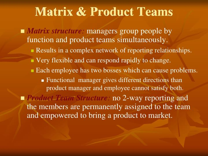 Matrix & Product Teams