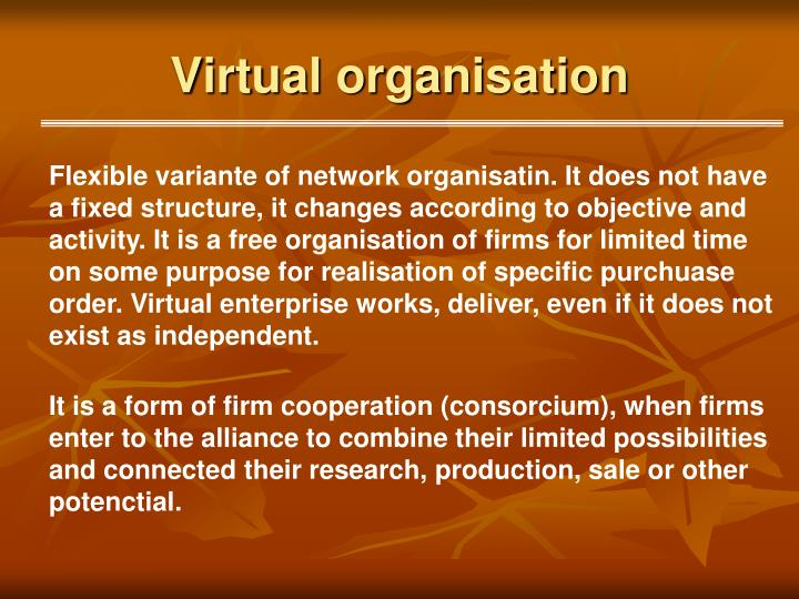 Virtual organisation