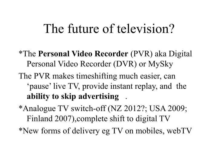 The future of television?