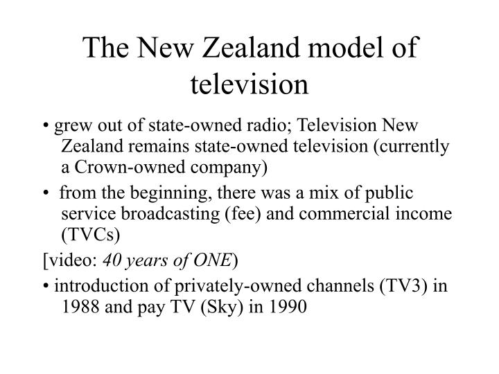 The New Zealand model of television