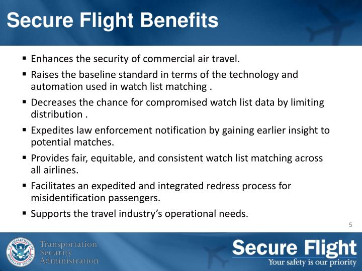 Secure Flight Benefits