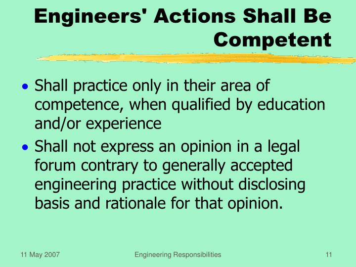 Engineers' Actions Shall Be Competent