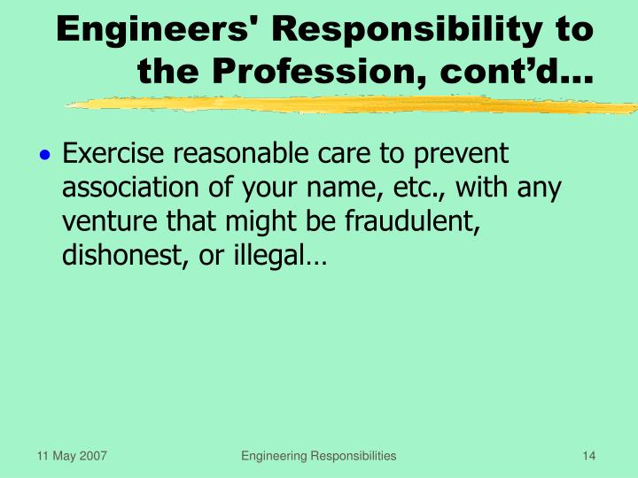 Engineers' Responsibility to the Profession, cont'd...