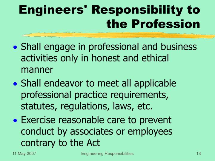 Engineers' Responsibility to the Profession