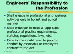 engineers responsibility to the profession