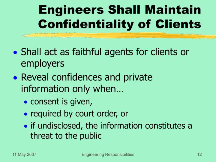 Engineers Shall Maintain Confidentiality of Clients