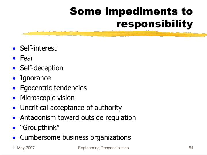 Some impediments to responsibility