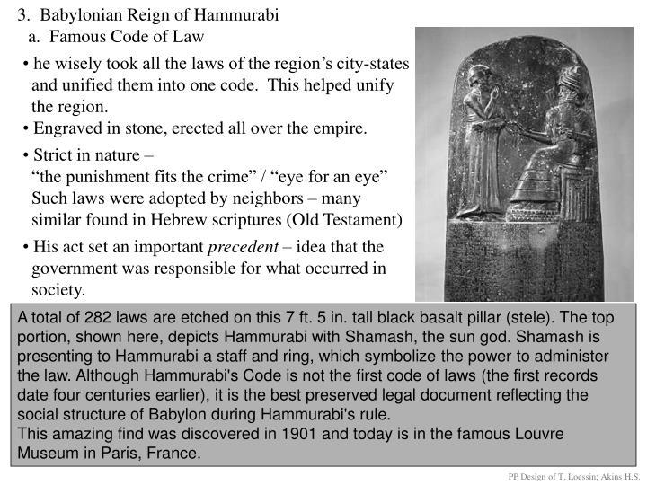 3.  Babylonian Reign of Hammurabi