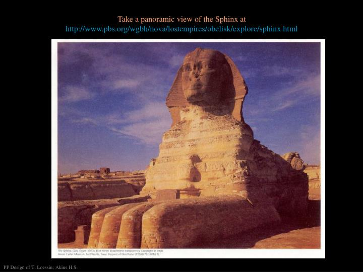 Take a panoramic view of the Sphinx at