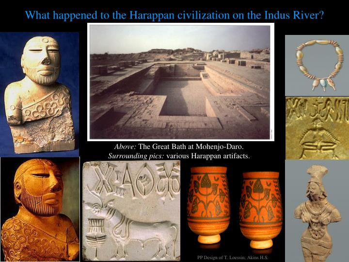 What happened to the Harappan civilization on the Indus River?