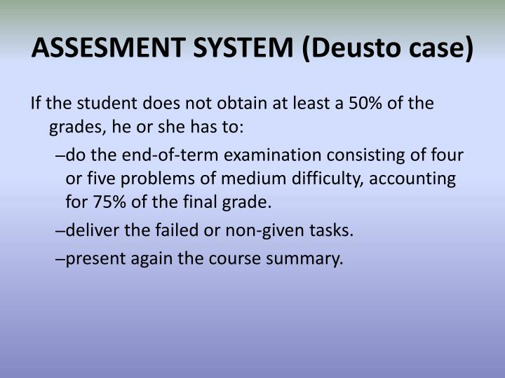 ASSESMENT SYSTEM (Deusto case)