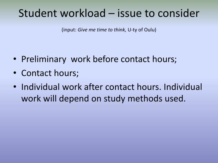 Student workload – issue to consider