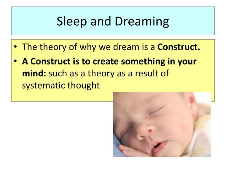 Sleep and Dreaming